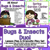 All About Bugs & Insects 5-day Lesson Plan & Garden Center Dramatic Play Bundle!