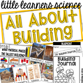 All About Building - Science for Little Learners (preschool, pre-k, & kinder)
