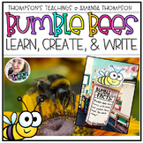 All About Bumble Bees: Learn, Create, and Write