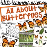 All About Butterflies - Science for Little Learners (preschool, pre-k, & kinder)