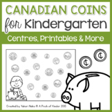 Canadian Coins for Kindergarten: Centres, Printables & More