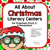 All About Christmas Literacy centers for Preschool, PreK, K, & Homeschool