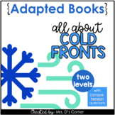 All About Cold Fronts [Level 1 and 2]   Digital + Printable Adapted Books
