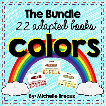 All About Colors- 22 Adapted Interactive Books {Autism, Early Childhood}