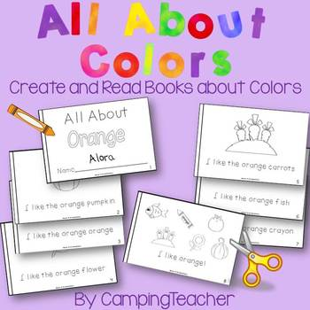 All About Colors Create and Read Books about Colors