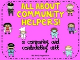 All About Community Helpers! - A Comparing and Contrasting Unit