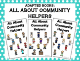 All About Community Helpers Adapted Book Bundle