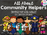 All About Community Helpers: Interactive Book Bundle and Carryover Companions
