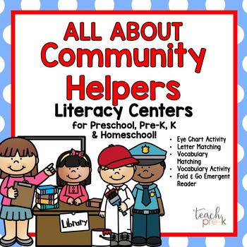 All About Community Helpers Literacy Centers for Pre-K, K, & Homeschool