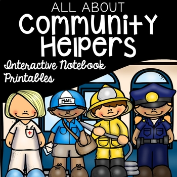 All About Community Helpers Social Studies Interactive Notebook/Printables