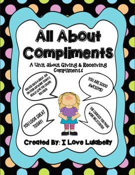 All About Compliment Unit - Social Skills - Giving and Rec