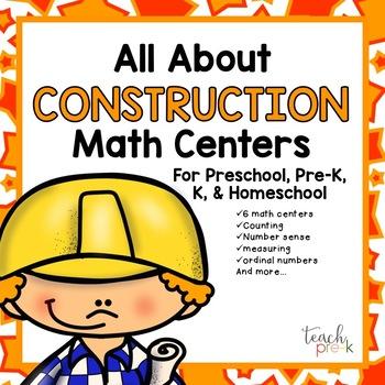 All About Construction Math Centers for Preschool,  PreK, K, & Homeschool