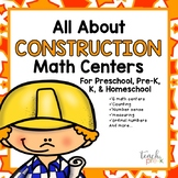 All About Construction Math Centers for Preschool,  PreK, K, & Homeschool