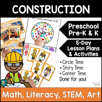 All About Construction Unit Plan for Preschool, PreK, K, &
