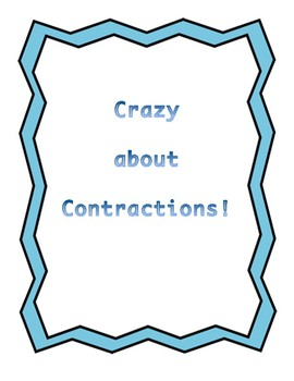 All About Contractions! Packet full of Contraction Fun!