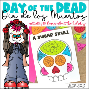 Day of the Dead (Día de los Muertos) Activities