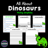 All About Dinosaurs: Writing Templates