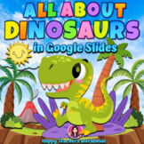 All About Dinosaurs in Google Slides