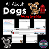 All About Dogs: Writing Templates