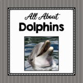 All About Dolphins- Animal Science