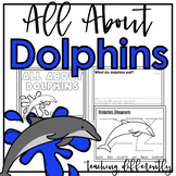 All About Dolphins {Differentiated Informational Text Writing}