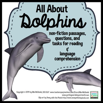 Responding to Non-Fiction Text Passages and Questions: All about Dolphins