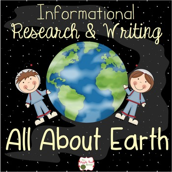All About Earth {1st 2nd CCSS Informative Writing}