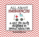 All About Emergencies {Unit for Special Education}