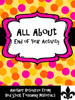All About...End of year Activity FREEBIE!