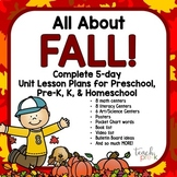 All About Fall!  5-Day Unit/Lesson Plans for Preschool Pre-K, K, & Homeschool!