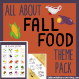 All About Fall Food Theme Pack