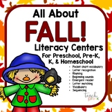 All About Fall! Literacy Centers for Preschool, Pre-K, K, & Homeschool