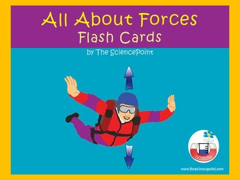 All About Forces: FLASH CARDS