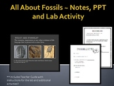 All About Fossils - PPT, Notes and Lab Activity
