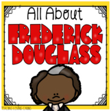 All About Frederick Douglass - Black History Month
