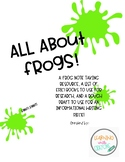 All About Frogs!