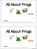 All About Frogs Emergent Reader Non-fiction Informational