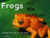 All About Frogs Informational Text Unit for Grades k-3 and