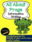 All About Frogs Informative Writing- Common Core-Freebie in Preview