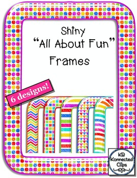 All About Fun Shiny Frames