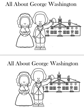 All About George Washington President's Day Activities
