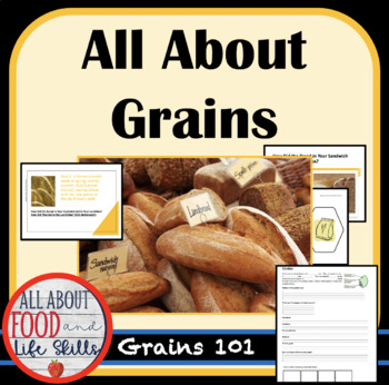 How It's Made- All About Grains Lesson, FACS, FCS