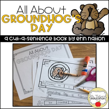 """""""All About Groundhog Day"""" A Cut-a-Sentence Book"""
