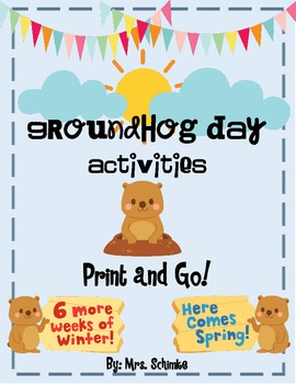 Groundhog Day (Informational) Print and Go Unit: Math, ELA, and Science