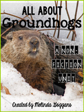 Groundhogs Non-fiction Unit: All About Groundhogs