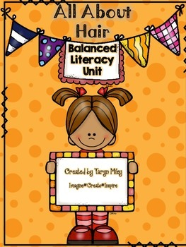 All About Hair:  Balanced Literacy Unit