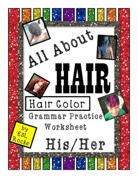 ESL Hair Color Grammar Practice Possessive Pronoun His Her Worksheets