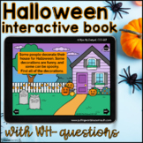 All About Halloween Interactive Book      Boom Cards™ with WH-questions