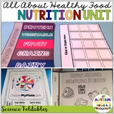 Healthy Eating & Nutrition Unit: Interactive Notebook and Foldables