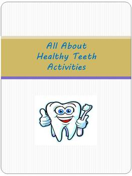 All About Healthy Teeth Activities
